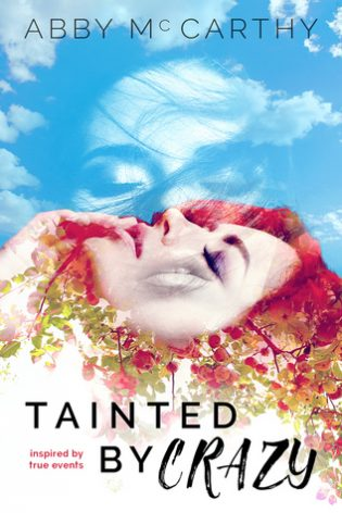 Tainted by Crazy by Abby McCarthy
