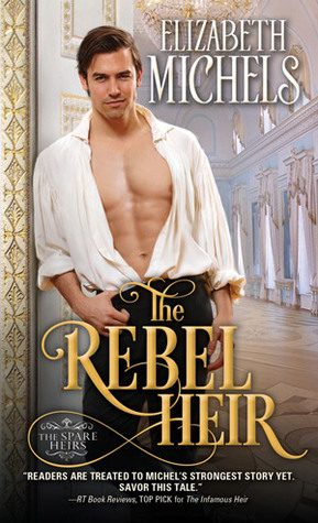 ARC Review: The Rebel Heir by Elizabeth Michaels