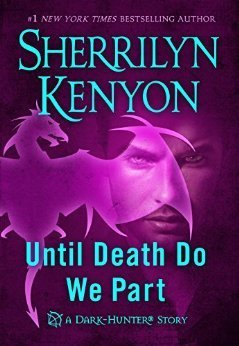Until Death Do We Part by Sherrilyn Kenyon