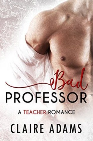 Bad Professor by Claire Adams