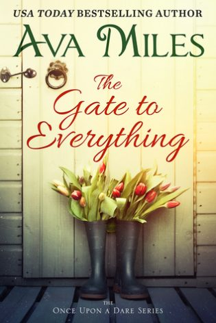 The Gate to Everything by Ava Miles
