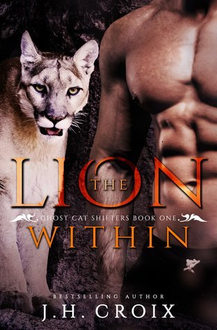 The Lion Within by J. H. Croix