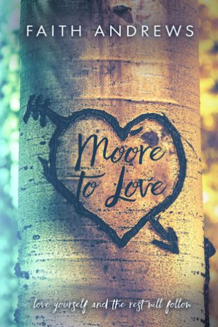 Moore To Love by Faith Andrews