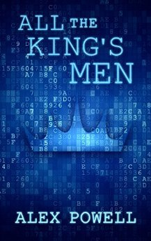 All the King's Men by Alex Powell