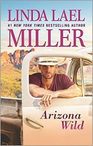 Arizona Wild by Linda Lael Miller