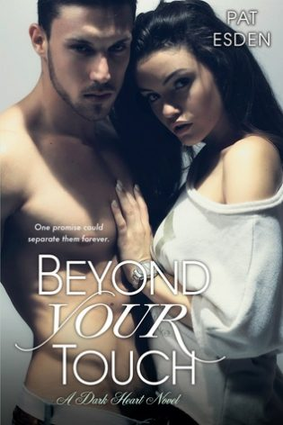Beyond Your Touch by Pat Esden