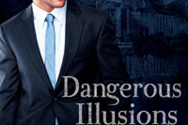 Dangerous Illusions by Sarah Ballance