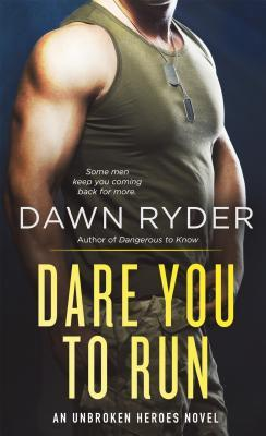 Dare You to Run by Dawn Ryder
