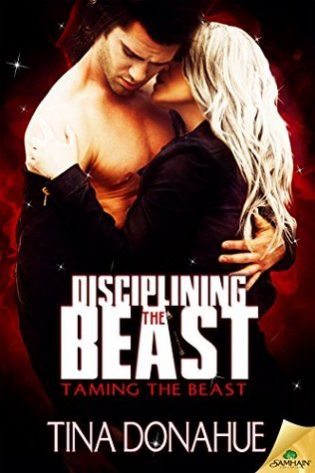 Disciplining the Beast by Tina Donahue