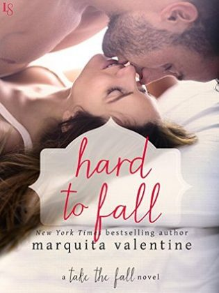 Hard to Fall by Marquita Valentine