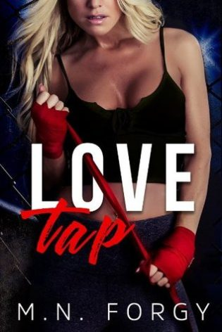 Love Tap by M.N. Forgy