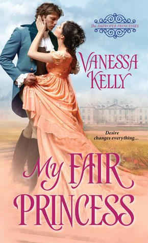 My Fair Princess by Vanessa Kelly