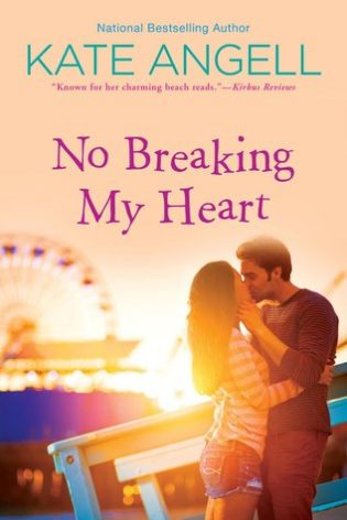 No Breaking my Heart by Kate Angell