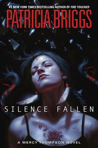 ARC Review: Silence Fallen by Patricia Briggs