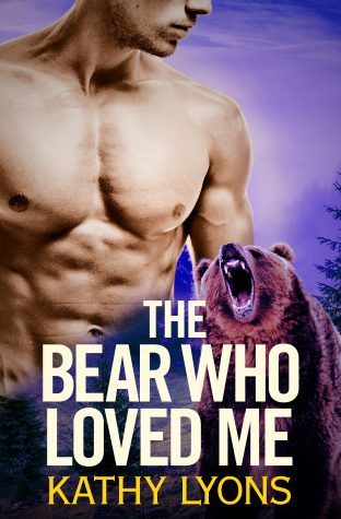 The Bear Who Loved Me by Kathy Lyons