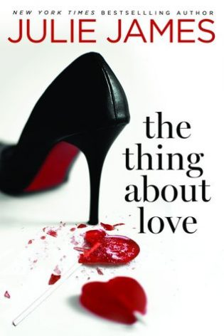 ARC Review: The Thing About Love by Julie James