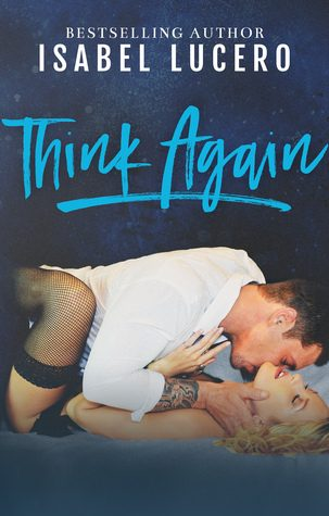 Think Again by Isabel Lucero