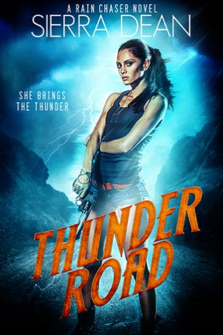 Thunder Road by Sierra Dean
