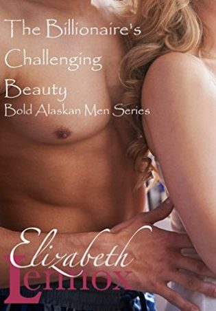 The Billionaire's Challenging Beauty by Elizabeth Lennox