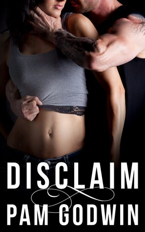 Disclaim by Pam Godwin