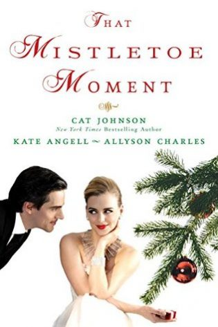 That Mistletoe Moment by Cat Johnson