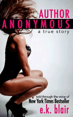 Author Anonymous by E.K. Blair