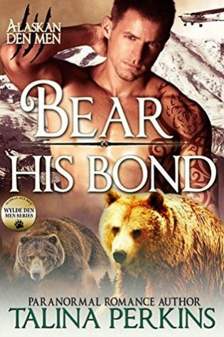 Bear His Bond by Talina Perkins