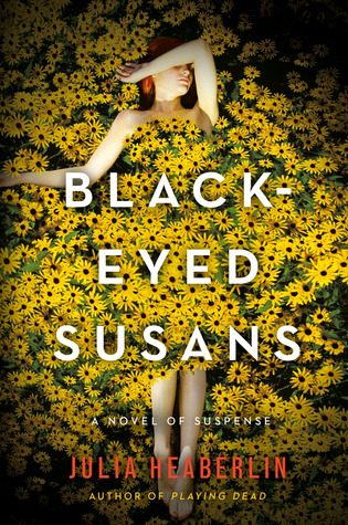 Review: Black-Eyed Susans by Julia Heaberlin