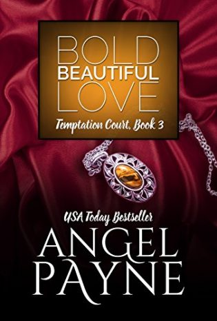 Bold Beautiful Love by Angel Payne