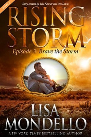 Brave the Storm by Lisa Mondello