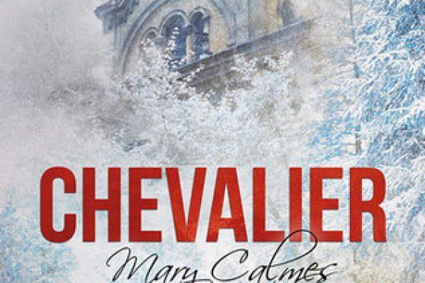 ARC Review: Chevalier by Mary Calmes