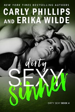 Dirty Sexy Sinner by Carly Phillips and Erika Wilde