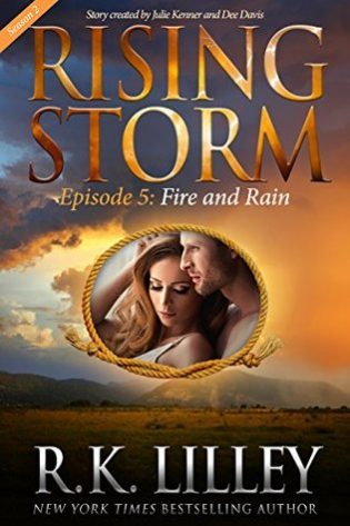 Fire and Rain by R.K. Lilley