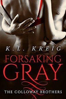 Forsaking Gray by KL Kreig