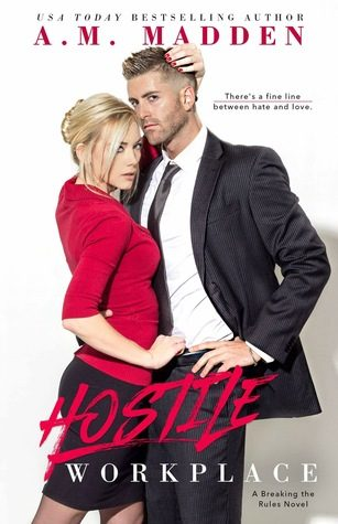 Hostile Workplace by A.M. Madden
