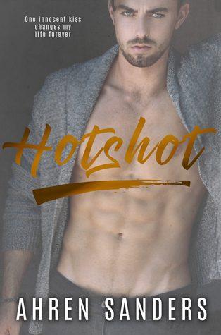 Hotshot by Ahren Sanders