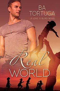 Real World by B.A. Tortuga