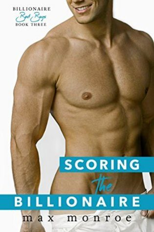 Scoring the Billionaire by Max Monroe