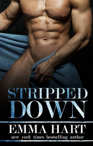 Stripped Down by Emma Hart