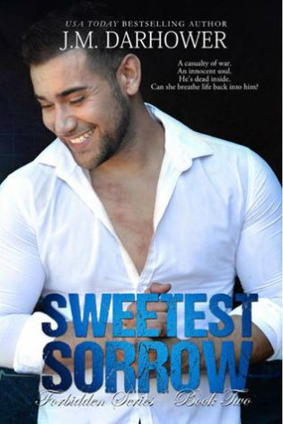 Sweetest Sorrow by J.M. Darhower