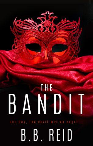 The Bandit by B.B. Reid