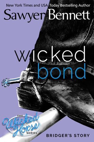 Wicked Bond by Sawyer Bennett