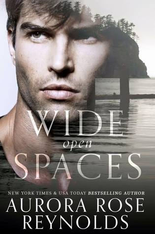 Wide Open Spaces by Aurora Rose Reynolds