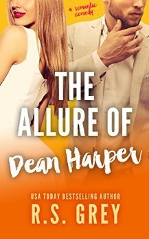 The Allure of Dean Harper by R.S. Grey
