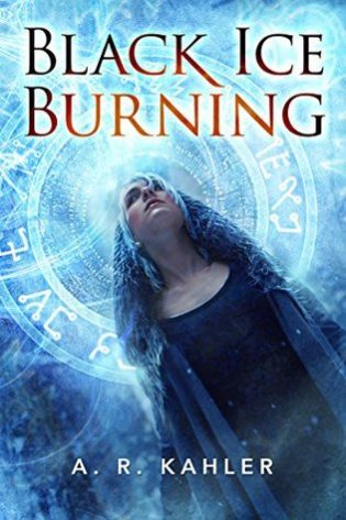 Black Ice Burning by A. R. Kahler