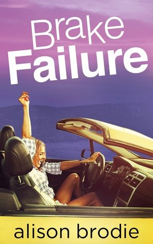 Brake Failure by Alison Brodie