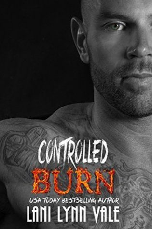 Controlled Burned by Lani Lynn Vale