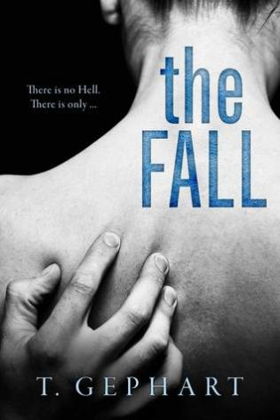 The Fall by T. Gephart