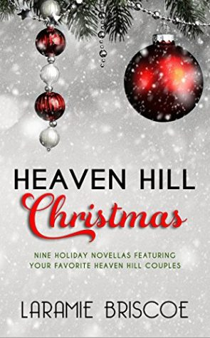 A Heaven Hill Christmas by Laramie Briscoe