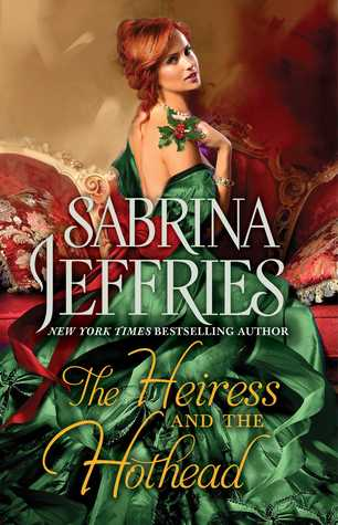 ARC Review: The Heiress and the Hothead by Sabrina Jeffries